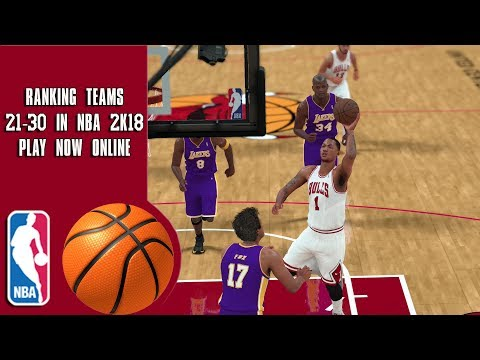 Ranking teams 21-30 in NBA 2K18 Play Now online - YouTube