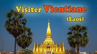 Voyage Laos : Top 5 des visites à Vientiane