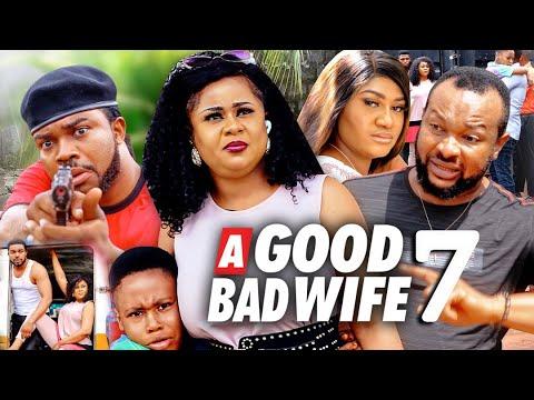 Download A GOOD BAD WIFE SEASON 7 (New Movie) UJU OKOLI 2021 Latest Nigerian Nollywood Movie 720p