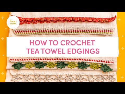 How To Crochet A Tea Towel Edging