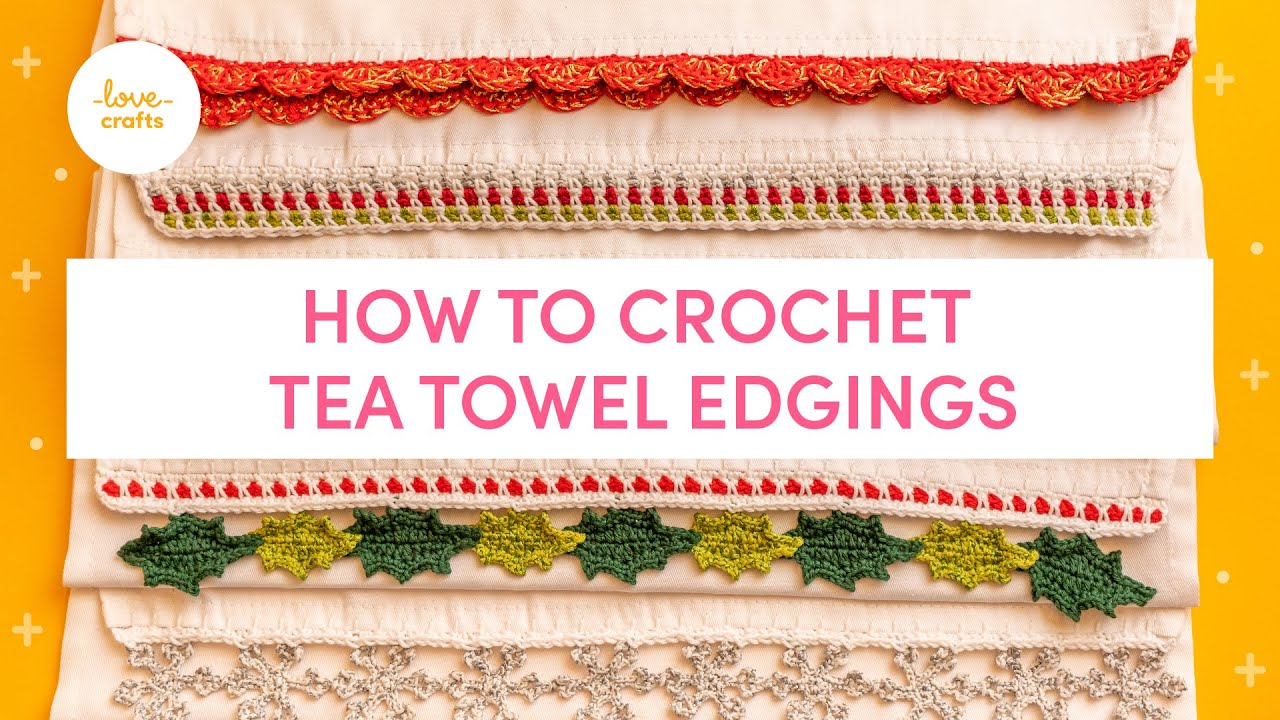 How To Crochet A Tea Towel Edging Craftwithme Youtube