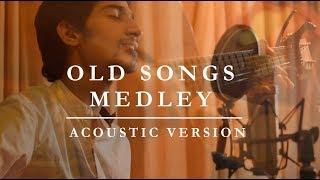 Old Songs Medley   Acoustic Version   Bollywood Hindi Songs   Daksh Kalra