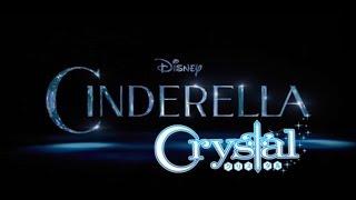 Cinderella Crystal ☆ Fanmade Trailer