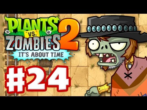 plants-vs.-zombies-2:-it's-about-time---gameplay-walkthrough-part-24---wild-west-(ios)