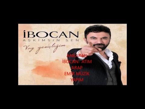 Ankaralı İbocan - ATIM ARAP - (Official Audıo) indir