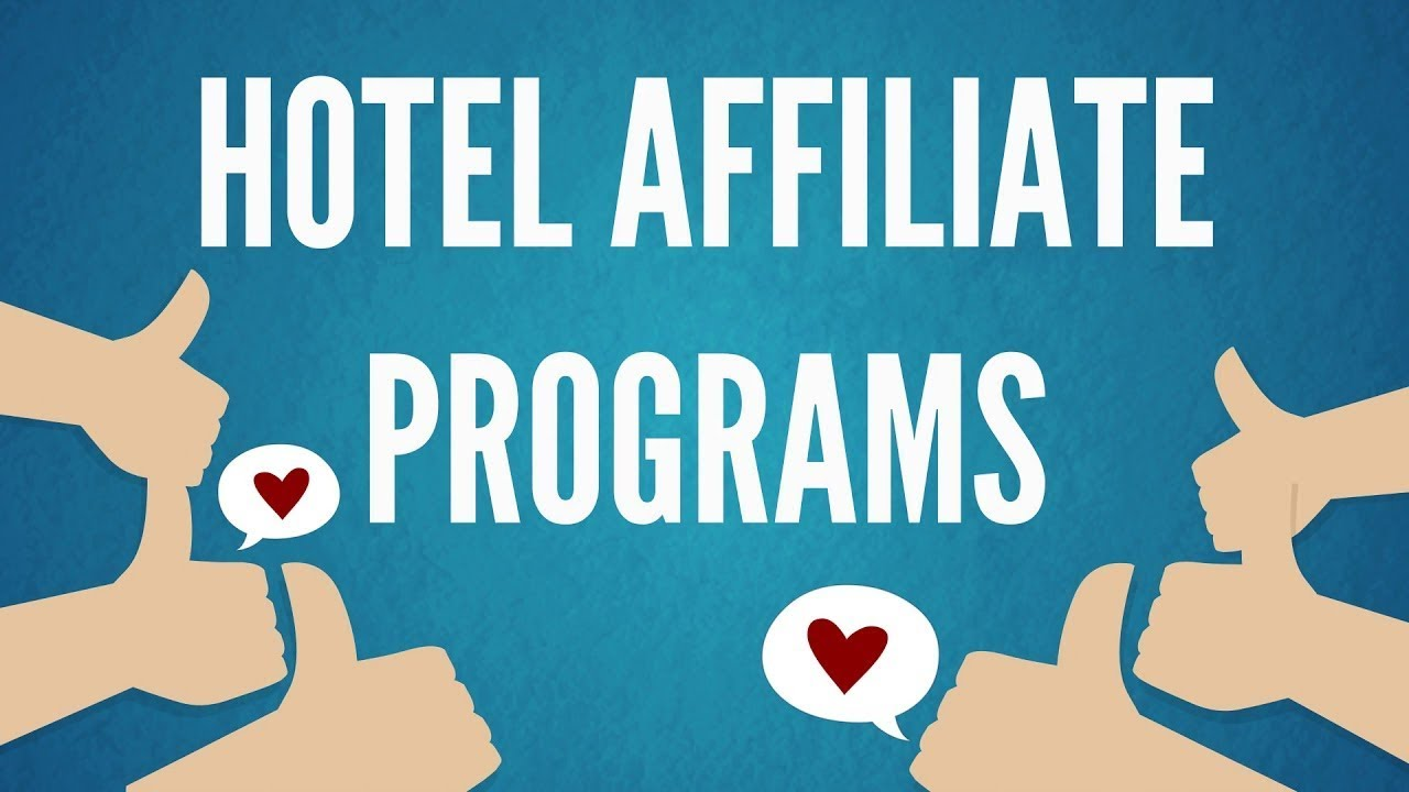 Selecting the right hotel affiliate program to make a fortune