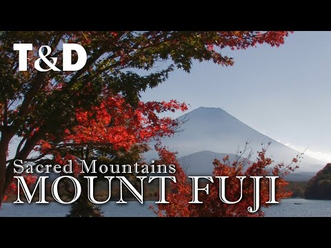 Mount Fuji - Japan Travel Guide - Sacred Mountains - Travel & Discover
