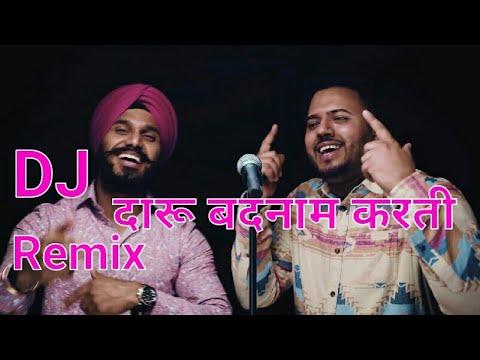 Daru Badnaam Karti  Dj Remix Song  Dj Kamlesh Chhatarpur