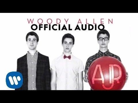 AJR  Woody Allen  Audio