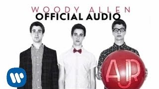 Watch Ajr Woody Allen video