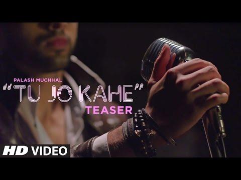 Song Teaser : Tu Jo Kahe || Palash Muchhal || Yasser Desai || T-Series