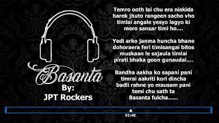 Basanta -  JPT Rockerz | Lyrical