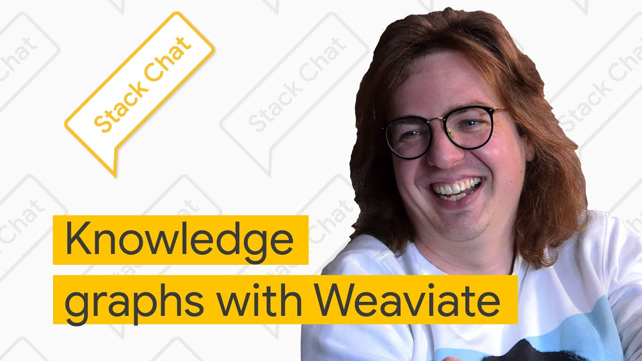 Knowledge graphs with Weaviate - Stack Chat