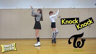 TWICE (트와이스) - KNOCK KNOCK ★ DANCE COVER