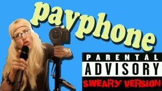Repeat youtube video Payphone - Walk off the Earth (Explicit Lyrics)