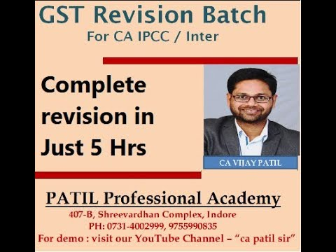 GST Full REVISION & RTP discussion for IPCC/INTER May-2018