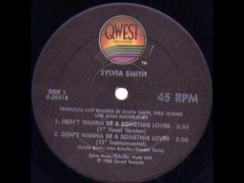 Sylvia Smith - Don't Wanna Be A Sometime Lover