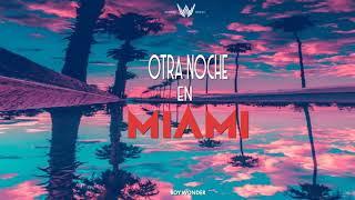 Otra Noche En Miami - Boy Wonder