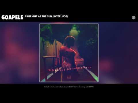 Goapele - As Bright as the Sun (Interlude) (Audio)