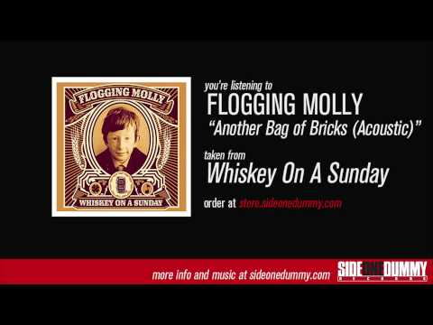 Flogging molly another bag of bricks acoustic