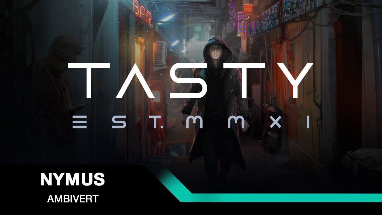 Nymus - Ambivert [Tasty Release]