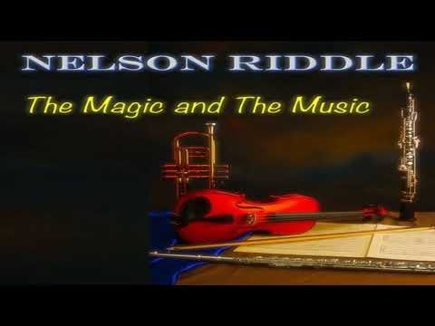 Nelson Riddle - The Magic and The Music  Disc Two GMB