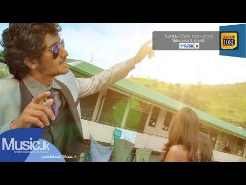 Sanga Dala (සඟ දාලා) - Sidusanka ft. Binodh