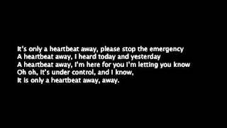 Heartbeat Away Missing Andy, Lyrics (2)
