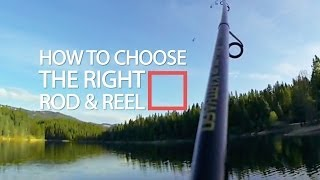 how to choose fishing rods and reels