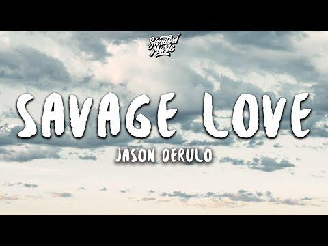 Jason Derulo - Savage Love (Lyrics)