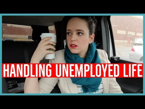 HANDLING UNEMPLOYED LIFE - Ways To Handle Unemployment