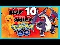 TOP 10 SHINY POKEMON TO LOOK OUT FOR IN POKEMON GO!