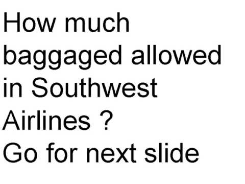 How much luggage allowed in Southwest Airlines