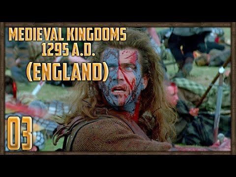 [3] FALL OF SCOTLAND - Medieval Kingdoms: Total War 1295 A.D Campaign