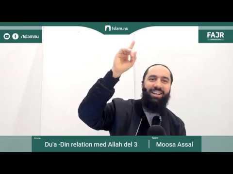Du'a - Din relation med Allah del 3 | Fajr påminnelse #24 med Moosa Assal