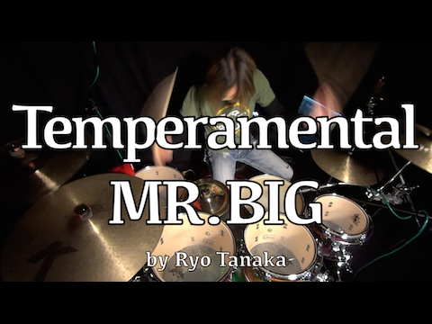 MR.BIG : Temperamental drum cover by Ryo...