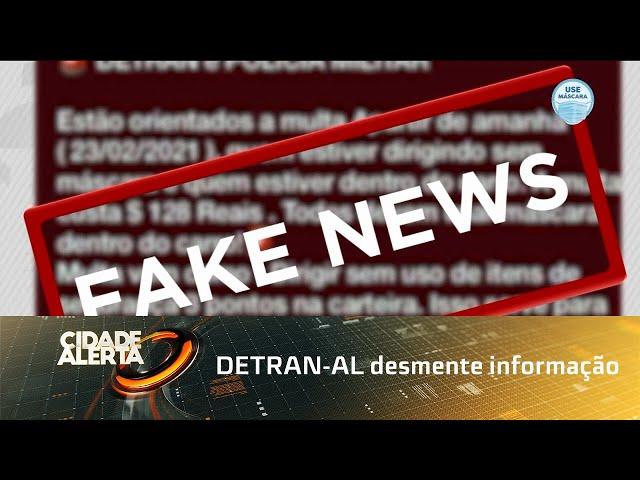 DETRAN-AL desmente informação que motoristas sem máscara seriam multados pelo órgão