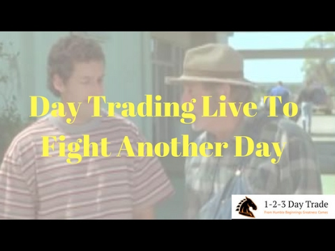 Day Trading Live to Fight Another Day