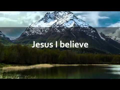 (lyric video) Big Daddy Weave   Jesus I Believe