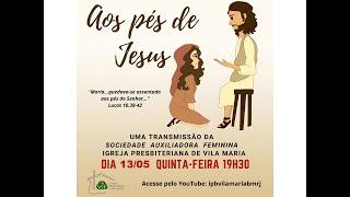 AOS PÉS DE JESUS - SOCIEDADE AUXILIADORA FEMININA