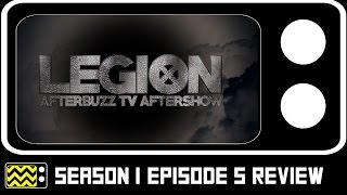 Legion Season 1 Episode 5 Review & After Show | AfterBuzz TV