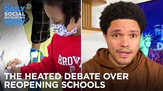 How to Reopen Schools - Getting Back to Normal-ish | The Daily Social Distancing Show