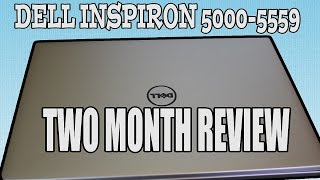 dell inspiron 5000 5559 2 month review