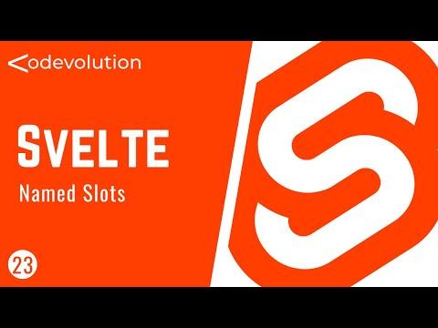 Svelte Tutorial - 23 - Named Slots