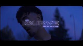 AM - Curve (Prod. Nuzzle)