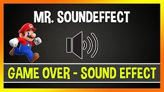 Super Mario Bros - Game Over Sound Effect | Free Download 2020 [HD]