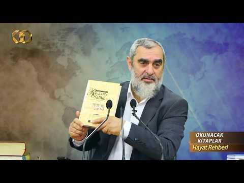 Tavsiye 4 Kitaptan Üçüncüsü 'RİYÂZÜ'S-SÂLİHÎN' & Nureddin Yıldız