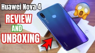 Huawei Nova 4 Unboxing and Review (HANDS ON) NEW! | 2019