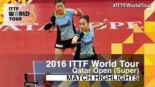 2016 Qatar Open Highlights: Ding Ning/Liu Shiwen vs Ai Fukuhara/Mima Ito (Final)
