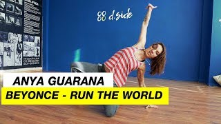 Beyonce - Run The World | Choreography by Anya Guarana | D.Side Dance Studio